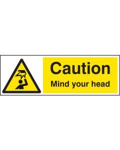 Caution mind your head Rigid Plastic 300x100