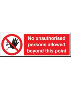 No unauthorised persons allowed this point Rigid Plastic 200x150