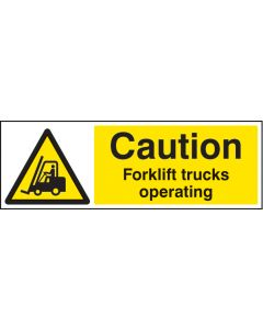 Caution forklift trucks operating Rigid Plastic 600x200