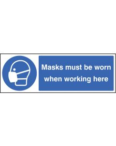 Masks must be worn when working here Rigid Plastic 600x200